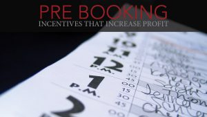 Pre-booking Incentives That Increase Profits