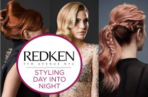 REDKEN Styling Day into Night Surrey – December 3