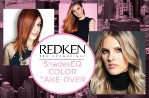 REDKEN ShadesEQ Color Take Over – Oct. 22