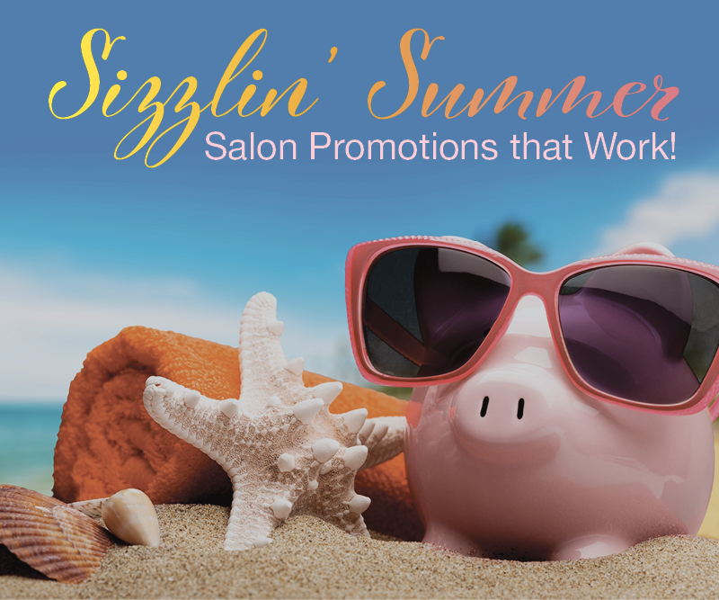 Summer Salon Promotions that Work