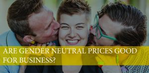 are gender neutral prices good for salon business