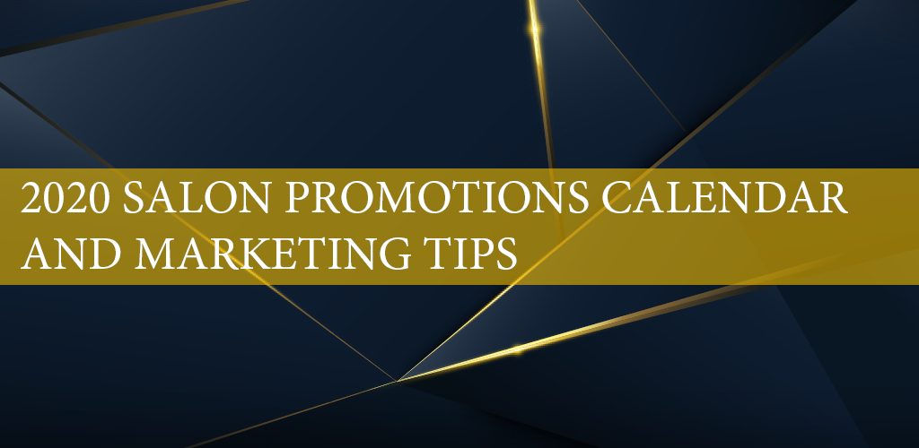 Salon Promotions Calendar 2020