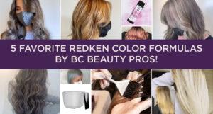 5 Favorite Redken Color Formulas by BC Beauty Pros
